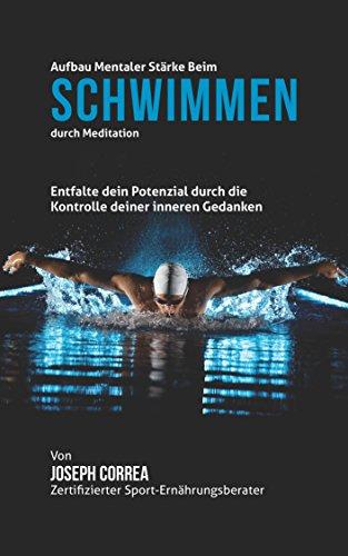 aufbau-mentaler-starke-beim-schwimmen-durch-meditation-entfalte-dein-potenzial-durch-die-kontrolle-d