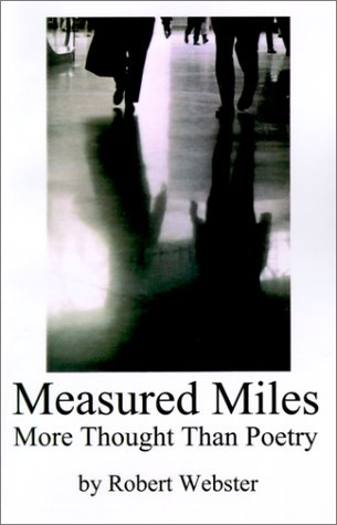 Measured Miles: More Thought Than Poetry