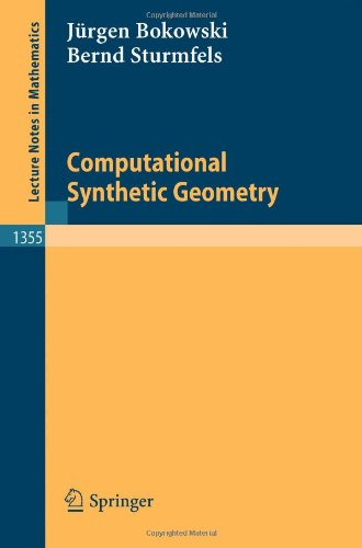 Computational Synthetic Geometry (Lecture Notes in Mathematics)