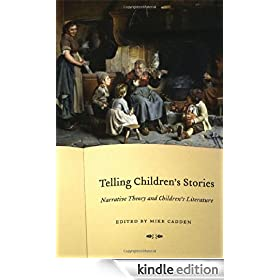 Telling Children's Stories: Narrative Theory and Children's Literature (Frontiers of Narrative)