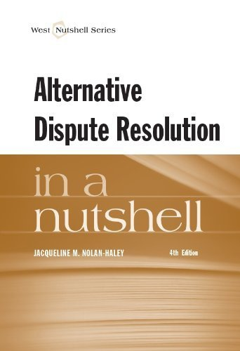 Alternative Dispute Resolution in a Nutshell 4th edition
