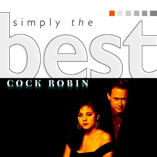 Cock Robin - The Best - Zortam Music
