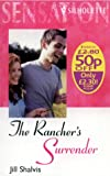 Rancher'S Surrender (Heirs To The Triple M/Way Out West) (Silhouette Intimate Moments) (0373079419) by Jill Shalvis