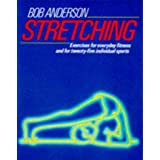 Stretching (Pelham practical sports)by Bob Anderson