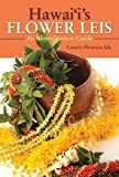 img - for Hawaii's Flower Leis: An Identification Guide book / textbook / text book