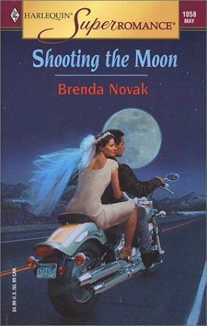 Shooting the Moon (Harlequin Superromance No. 1058)