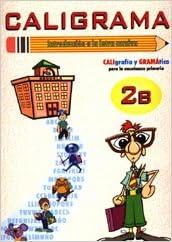 Caligrama 2B: Varios autores: 9788493291334: Amazon.com: Books