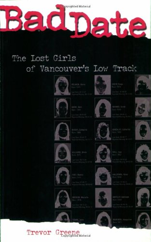 Bad Date: The Lost Girls of Vancouver's Low Track