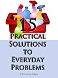 15 Practical Solutions To Everyday Problems