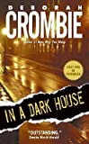 Deborah Crombie In a Dark House