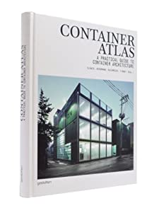 Container Atlas: A Practical Guide to Container Architecture BY:carla manimtim