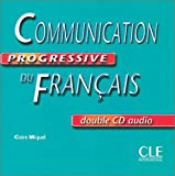 echange, troc Claire Miquel - Communication Progressive Du Francais, (CD audio - niveau intermédiaire)
