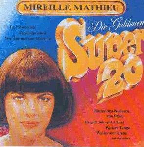 Mireille Mathieu - Goldene Super 20 - Zortam Music