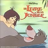 echange, troc Disney - Le Livre de la jungle ( Bande originale du film )