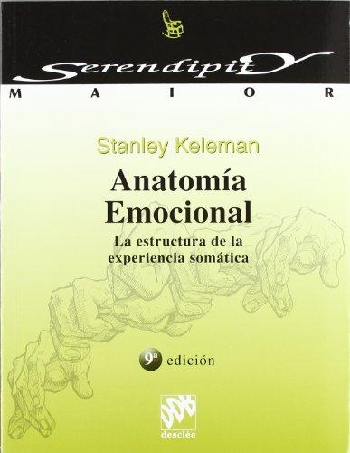 Anatomía emocional (Serendipity Maior)