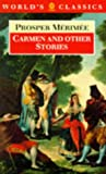 Prosper Merimee Carmen and Other Stories (World's Classics S.)