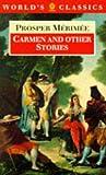 Carmen and Other Stories (World's Classics S.) Prosper Merimee