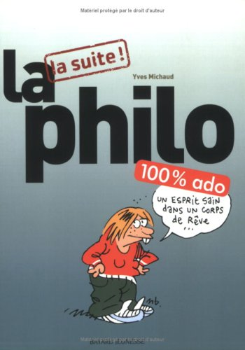 La Philo 100% ado la suite !