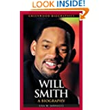 Will Smith: A Biography (Greenwood Biographies)