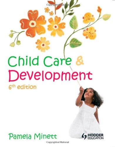Child Care & Development, 6Th Edition