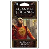 A Game of Thrones LCG 2nd Edition: No Middle Ground