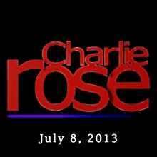Charlie Rose: Bill Moyers, July 8, 2013 Radio/TV Program by Charlie Rose Narrated by Charlie Rose