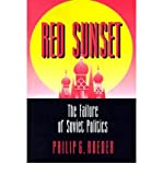 img - for [ RED SUNSET: THE FAILURE OF SOVIET POLITICS ] By Roeder, Philip G ( Author) 1993 [ Paperback ] book / textbook / text book