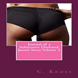 Journal of a Submissive Husband: Jason's Story Volume 2 Audiobook