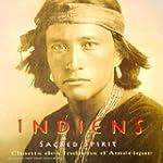Chants et danses des Indiens d'Am�rique