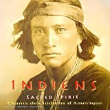 Chants et danses des Indiens d'Am�riquepar Sacred Spirit