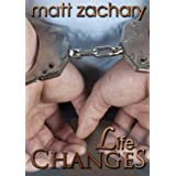Life Changes (The New Discoveries Series Book 3) ~ Matt Zachary