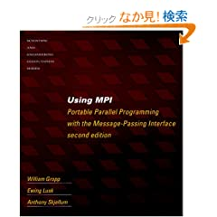 Using MPI: Portable Parallel Programming with the Message Passing Interface (Scientific and Engineering Computation)