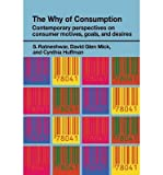 img - for [(The Why of Consumption: Contemporary Perspectives on Consumer Motives, Goals and Desires )] [Author: S. Ratneshwar] [Jun-2003] book / textbook / text book