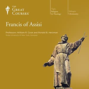 Francis of Assisi | [The Great Courses]