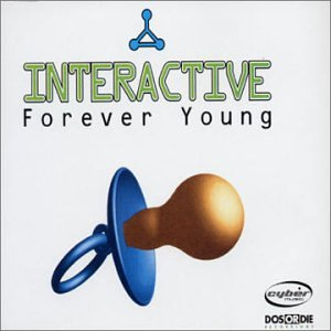 Interactive - Forever Young [UK-Import] - Zortam Music
