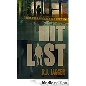 Hit List (A Nick Teffinger Thriller / Read in Any Order)