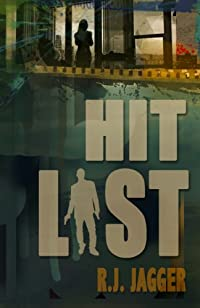 (FREE on 11/23) Hit List by R.J. Jagger - http://eBooksHabit.com
