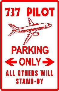 737 PILOT PARKING airline travel sport sign