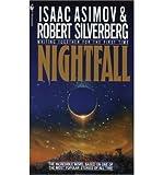 Isaac Asimov [Nightfall] [by: Isaac Asimov]