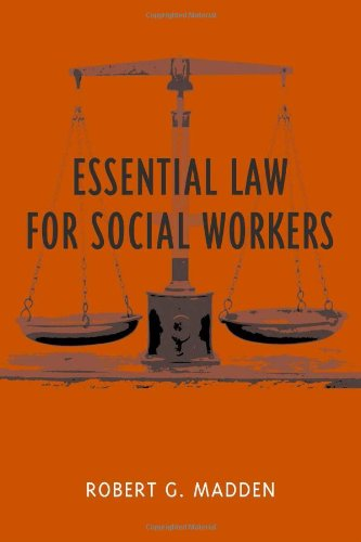 Essential Law for Social Workers (Foundations of Social Work Knowledge Series)