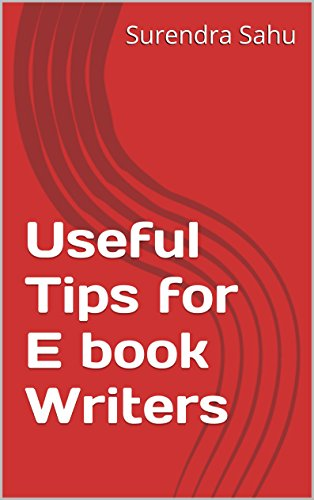 Useful Tips for E book Writers
