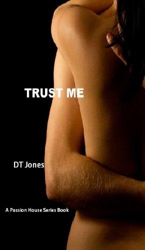Trust Me by D T Jones