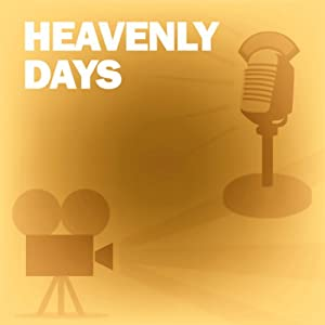 Heavenly Days: Classic Movies on the Radio | [Screen Guild Players]