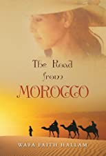 THE ROAD FROM MOROCCO