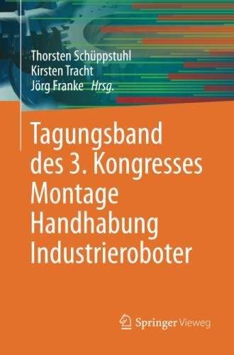 Tagungsband des 3. Kongresses Montage Handhabung Industrieroboter (German and English Edition) (Tapa Blanda)