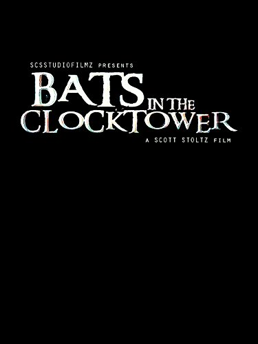 Bats In The Clocktower on Amazon Prime Video UK