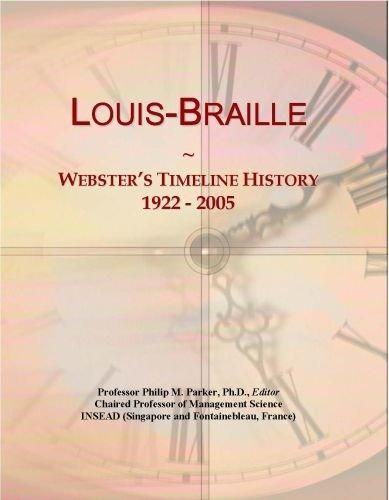 Louis-Braille: Webster's Timeline History, 1922 - 2005