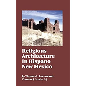 Religious Architecture of Hispano New Mexico