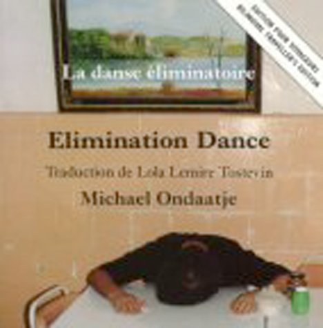 Elimination Dance/La Danse Eliminatoire