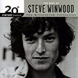 The Best Of: 20th Century Masters The Millennium Collection Steve Winwood
